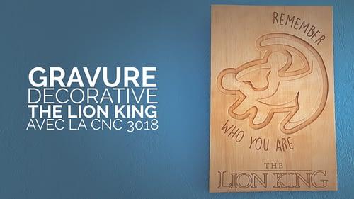 Gravure décorative the lion king avec la cnc 3018