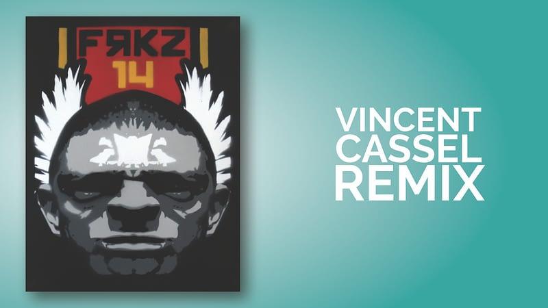Vincent Cassel Remix