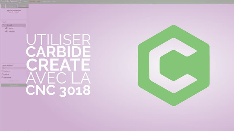 Utiliser Carbide Create avec la CNC 3018