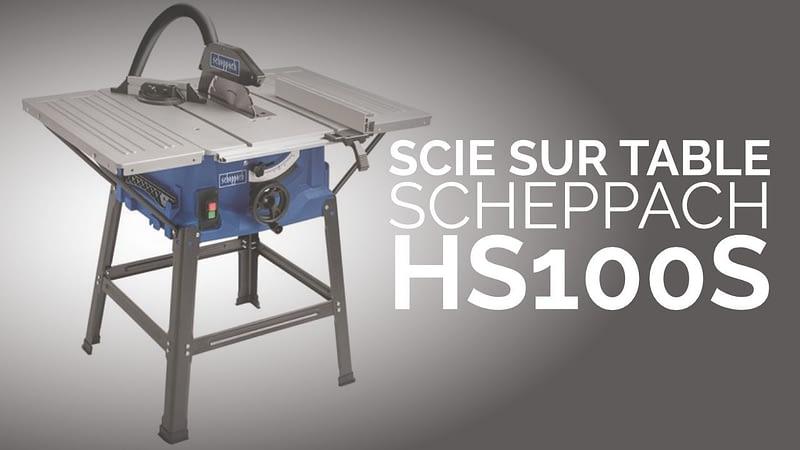 Scie sur table Scheppach HS100S