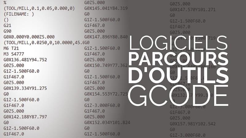 Logiciels creation parcours d'outil gcode